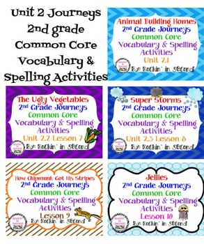 Journeys Unit 2 Bundle Spelling & Vocabulary Activities 2nd grade