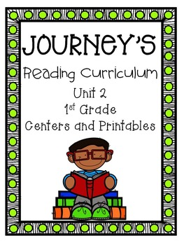 Journeys, Unit 2,  Centers and Printables,