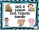 Journeys-Unit 2 Exit Tickets Bundle