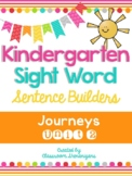 Kindergarten Journeys Unit 2 Sight Words Sentence Builder