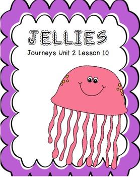 Journeys Unit 2 Lesson 10 Jellies