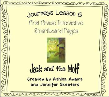 Journeys (2011-2012) Unit 2 Lesson 6 Smartboard First Grade