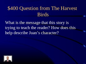 Journeys Unit 2 Lesson 8 The Harvest Birds Jeopardy
