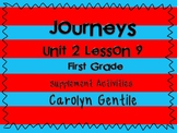 Journeys Unit 2 Lesson 9 first Grade Supplemental Activities