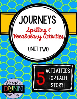 Journeys Unit 2 Spelling and Vocabulary Activity Pack