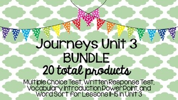 Journeys Unit 3 BUNDLE!