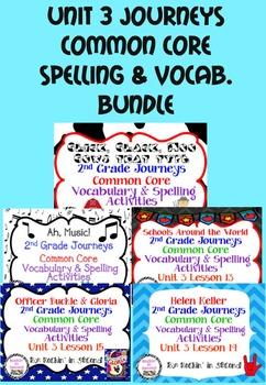 Journeys Unit 3 Bundle Spelling & Vocabulary Activities 2nd grade