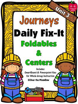 Journeys Unit 3 Daily Fix-It Foldables & Centers -1st Grade