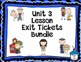 Journeys-Unit 3 Exit Tickets Bundle