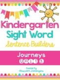Kindergarten Journeys Unit 3 Sight Words Sentence Builder