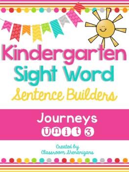 Kindergarten Journeys Unit 3 Sight Words Sentence Builder