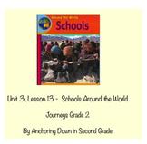 Journeys Unit 3, Lesson 13 Schools Around the World Smartboard Activity