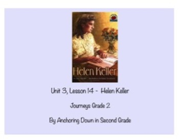 Journeys Unit 3, Lesson 14 Helen Keller Smartboard Activity