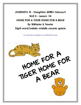 Sight Words: are, now  HOME FOR A TIGER