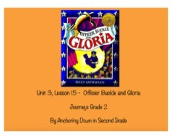 Journeys Unit 3, Lesson 15 Officer Buckle and Gloria Activity