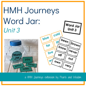Journeys Unit 3- Word Jar- Words to Know