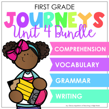 Journeys Unit 4 Bundle