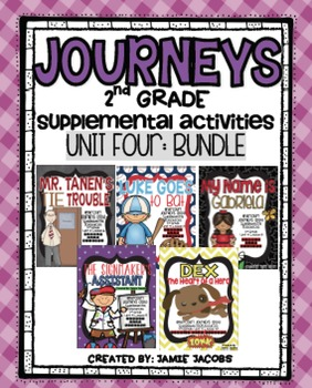 Journeys Unit 4 Bundle - Second Grade Supplemental Materials