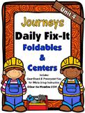 Journeys Unit 4 Daily Fix-It Foldables & Centers -1st Grade