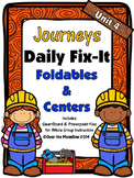 Journeys Unit 4 Daily Fix-It Foldables & Centers -1st Grade