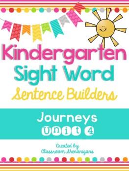 Kindergarten Journeys Unit 4 Sight Words Sentence Builder