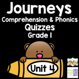 Journeys - Unit 4 Quizzes - 1st Grade