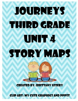 Journeys Unit 4 - Third Grade - Story Maps
