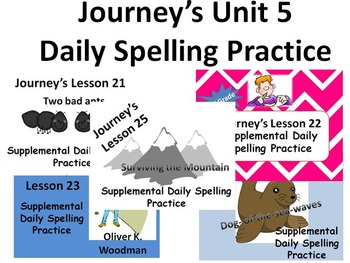 Journey's Unit 5 Daily Spelling practice Supplement