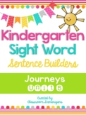 Kindergarten Journeys Unit 5 Sight Words Sentence Builder