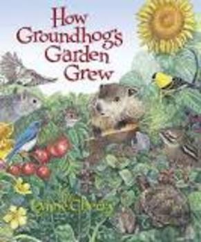 "Journey's Unit 5 Lesson 25 ""How Groundhog's Garden Grew""  Lesson Plans"