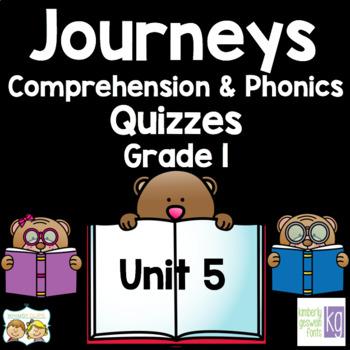 Journeys - Unit 5 Quizzes - 1st Grade