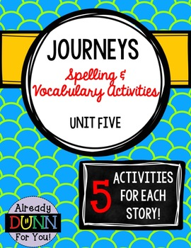 Journeys Unit 5 Spelling and Vocabulary Activity Pack
