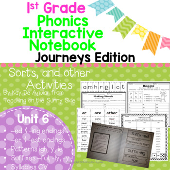 Journeys Unit 6 1st Grade Phonics Skills, Interactive Note