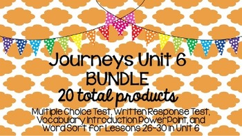 Journeys Unit 6 BUNDLE!