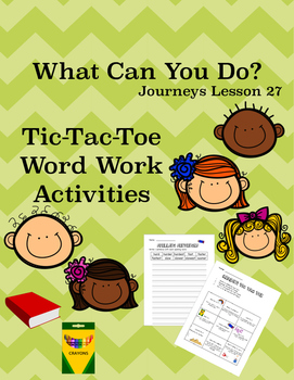 Journeys Unit 6 Bundle Tic Tac Toe Activities