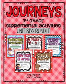Journeys Unit 6 Bundle - Third Grade Supplemental Materials
