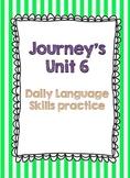 Journey's Unit 6 Daily Language