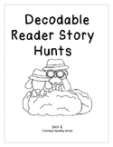 Journeys- Unit 6: Decodable Reader Story Hunts