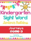 Kindergarten Journeys Unit 6 Sight Words Sentence Builder