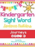 Kindergarten Journeys Unit 6 Sight Words Sentence Builder