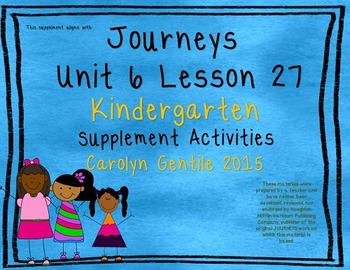 One of Three  Journeys Unit 6 Lesson 27 Kindergarten Supplement Activities