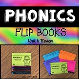 Journeys Unit 6 Review | Phonics Flip Book