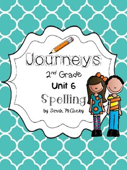 Journeys 2nd grade Unit 6 Spelling Activities