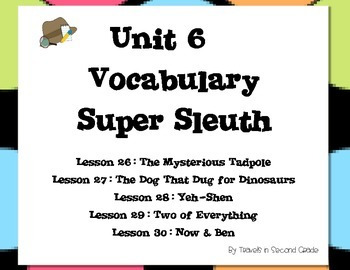 Journeys Unit 6 Vocabulary Super Sleuth Pack - 2nd Grade