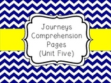 Journeys - Unit Five Comprehension Pages