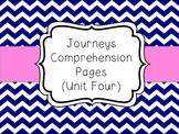 Journeys - Unit Four Comprehension Pages