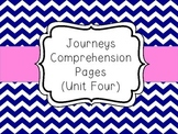 Journeys - Unit Four Comprehension Pages