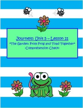 Journeys 5 Unit, Lesson 21 - Frog and Toad  Assessment