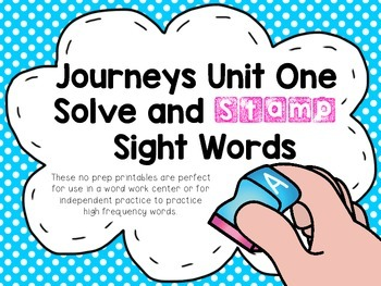 Journeys Unit One Stamp and Solve Sight Word Practice