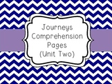 Journeys - Unit Two Comprehension Pages